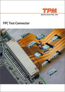 FPC Test Connector, Sanyu 2017